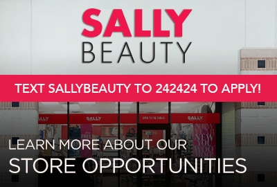 Text SALLYBEAUTY to 242424 to Apply!