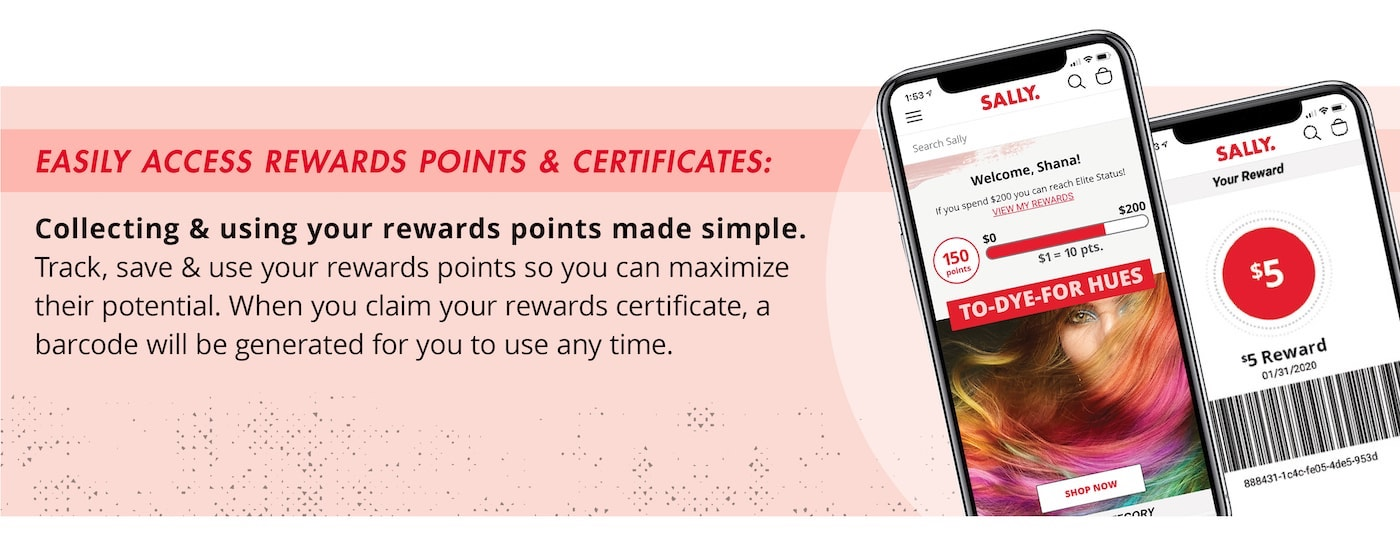 Easily access rewards points & certificates: Collecting and using your rewards points made simple. Track, save, and use your rewards points so you can maximize their potential. When you claim your rewards certificate, a barcode will be generated for you to use anytime.