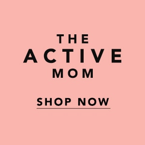 Shop for the Active Mom
