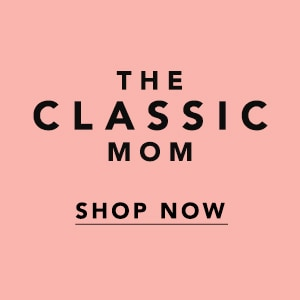 Shop for the Classic Mom