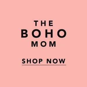 Shop for the Boho Mom