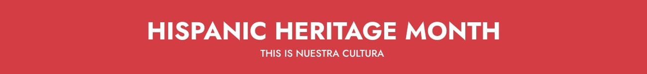 Hispanic Heritage Month - This is Nuestra Cultura