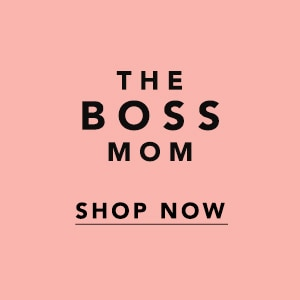 Shop for the Boss Mom