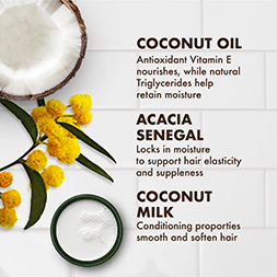 Coconut Oil uses antioxidant Vitamin E to nourish, while natural Triglycerides help retain moisture. Acacia Senegal locks in moisture to support hair elasticity and suppleness. Coconut Milk's conditioning properties smooth and soften hair.