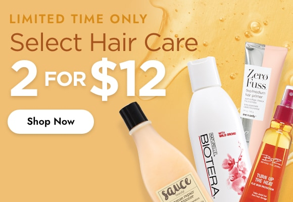 Hair Care 2 for $12